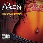 Akon Belly Dancer (Bananza) (CD 2 - Multimedia Version) (Parental Advisory)