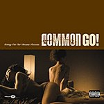 Common Go! (Parental Advisory)