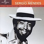 Sergio Mendes Universal Masters Collection: Sergio Mendes