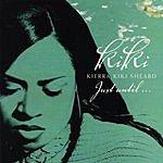 Kierra 'Kiki' Sheard Just Until...