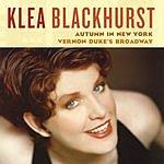 Klea Blackhurst Autumn In New York: Vernon Duke's Broadway