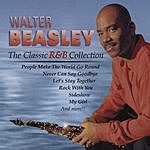 Walter Beasley The Classic R&B Collection