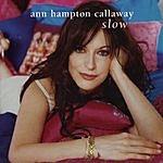 Ann Hampton Callaway Slow
