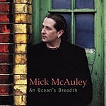 Mick McAuley An Ocean's Breadth