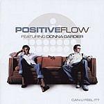 Positive Flow Can U Feel It?
