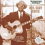 Reverend Gary Davis The Complete Early Recordings Of Reverend Gary Davis