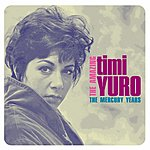 Timi Yuro The Amazing Tmi Yuro: The Mercury Years