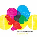 Amadou & Mariam Je Pense A Toi: The Best Of