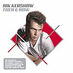 Nik Kershaw Then & Now