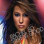 Rachel Stevens So Good (2 Track Single)