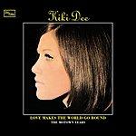 Kiki Dee Love Makes The World Go Round: The Motown Years