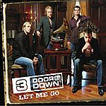 3 Doors Down Let Me Go (3 Track Single)