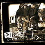 3 Doors Down Let Me Go (2 Track Single)