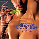 Groove Coverage Poison (Remixes)