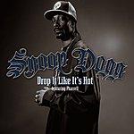 Snoop Dogg Drop It Like It's Hot (Parental Advisory)