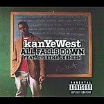 Kanye West All Falls Down (Parental Advisory)