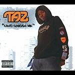 Taz Can't Contain Me (Parental Advisory)