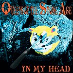 Queens Of The Stone Age In My Head