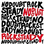 No Doubt Rock Steady (Enhanced Version)