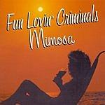 Fun Lovin' Criminals Mimosa