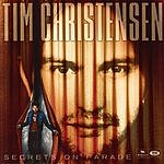 Tim Christensen Secrets On Parade