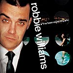 Robbie Williams I've Been Expecting You (Expanded)