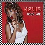 Kelis Trick Me (Parental Advisory)