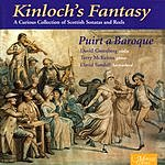 David Greenberg Kinloch's Fantasy: Puirt A Baroque