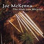 Joe McKenna The Irish Low Whistle