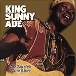 King Sunny Ade The Best Of The Classic Years