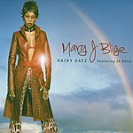 Mary J. Blige Rainy Dayz