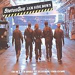 Status Quo Jam Side Down