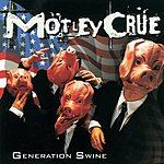 Mötley Crüe Generation Swine (Extra Tracks)