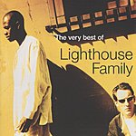 Lighthouse Family The Very Best Of