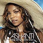 Ashanti Rock Wit U (Awww Baby)