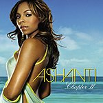 Ashanti Chapter II (Parental Advisory)