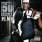 50 Cent P.I.M.P. (Parental Advisory)