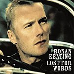 Ronan Keating Lost For Words