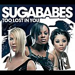 Sugababes Too Lost In You
