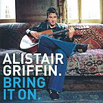 Alistair Griffin Bring It On
