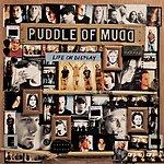Puddle Of Mudd Life On Display (Parental Advisory)