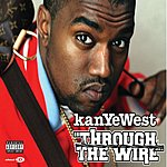 Kanye West Through The Wire (Parental Advisory)