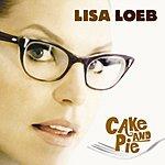 Lisa Loeb Cake And Pie