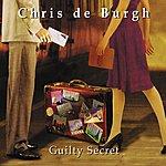 Chris DeBurgh Guilty Secret