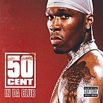 50 Cent In Da Club (Parental Advisory)