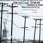 Counting Crows Across A Wire: Live From New York