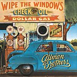 The Allman Brothers Band Wipe The Windows, Check The Oil, Dollar Gas - Live