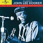 John Lee Hooker Classic John Lee Hooker - The Universal Masters Collection