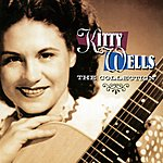 Kitty Wells The Collection