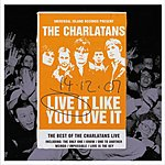 The Charlatans UK Live It Like You Love It - Live